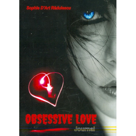 Obsessive Love. Journal