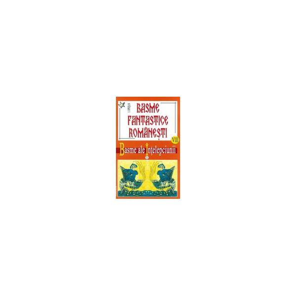 Basme fantastice romanesti, vol. VIII-IX