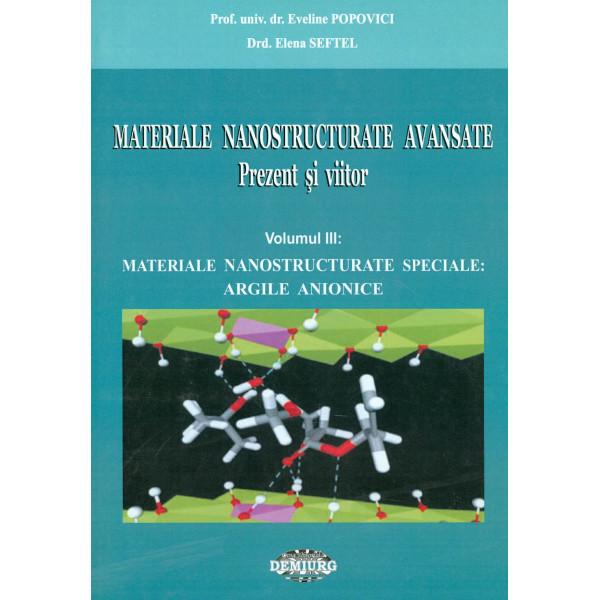 Materiale nanostructurate avansate: prezent si viitor, vol. III - Materiale nanostructurate speciale: argile anionice