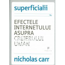 Superficialii - Efectele...