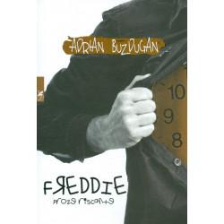 Freddie. Proze riscante