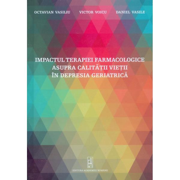 Impactul terapiei farmacologice asupra calitatii vietii in depresia geriatrica