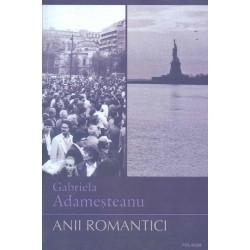 Anii romantici