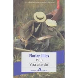 1913: Vara secolului