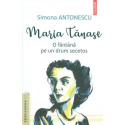 Maria Tanase. O fantana pe...