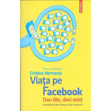 Viata pe Facebook Dau...