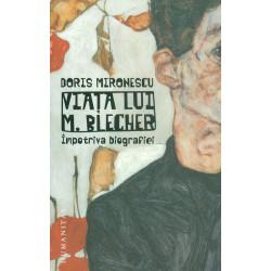 Viata lui M. Blecher....