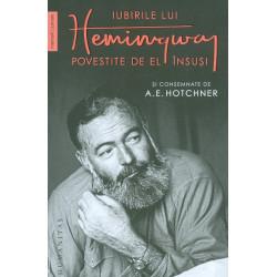Iubirile lui Hemingway,...