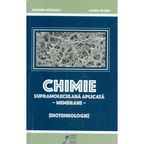 Chimie supramoleculara aplicata - Membrane (Biotehnologie)