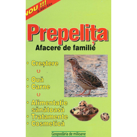 Prepelita - Afacere de familie