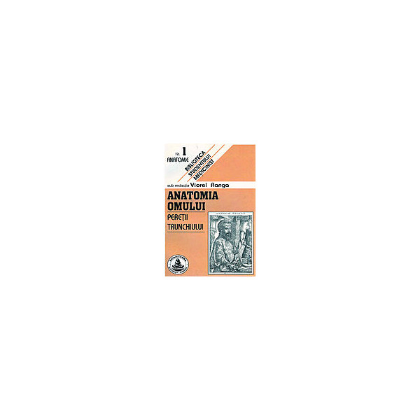 Anatomia omului, vol. I - Peretii trunchiului