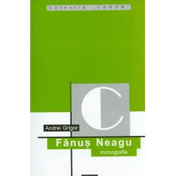 Fanus Neagu - Monografie