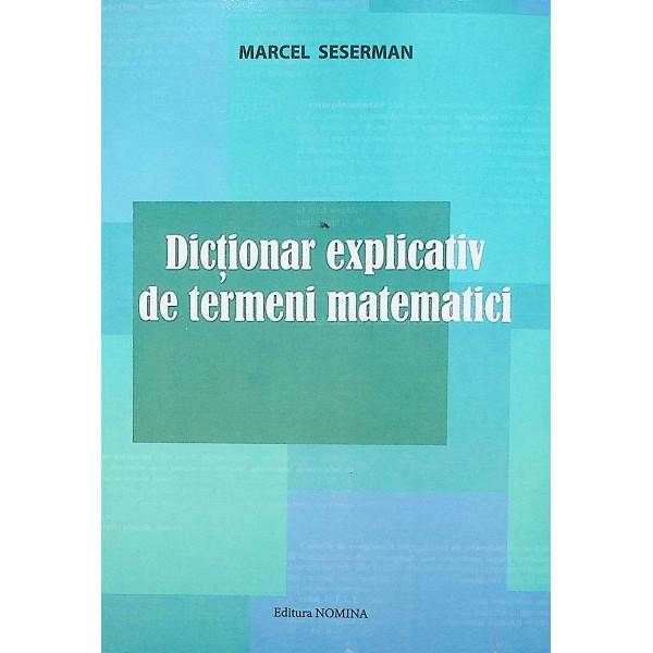 Dictionarexplicativ de termeni matematici