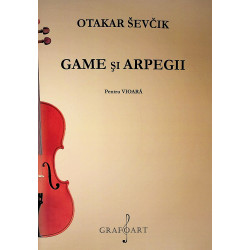 Game si Arpegii. Pentru vioara