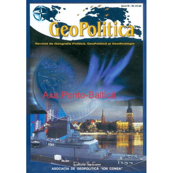 Axa Ponto-Baltica. revista de Geografie Politica, GeoPolitica si GeoStrategie, nr. 41-42