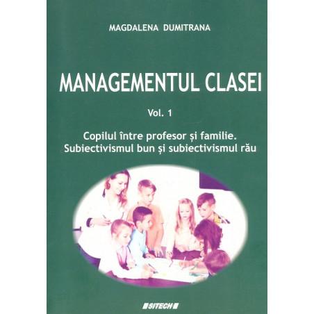 Managementul clasei, vol. I...