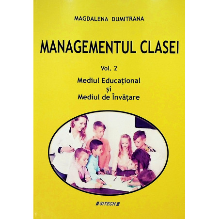 Managementul clasei, vol....