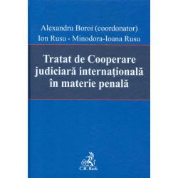 Tratat de Cooperare judiciara internationala in materie penala