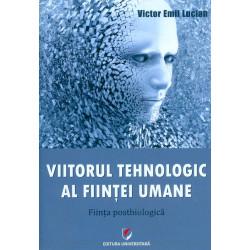 Viitorul tehnologic al...