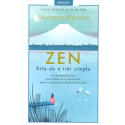 Zen. Arta de a trai simplu