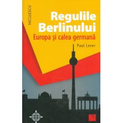 Regulile Berlinului. Europa...