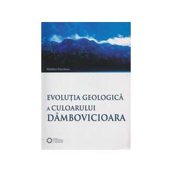 Evolutia geologica a culoarului Dambovicioara