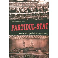 Partidul - Stat: structuri...
