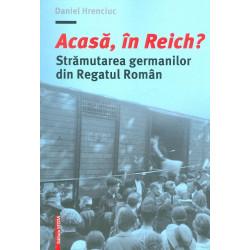 Acasa, in Reich?...