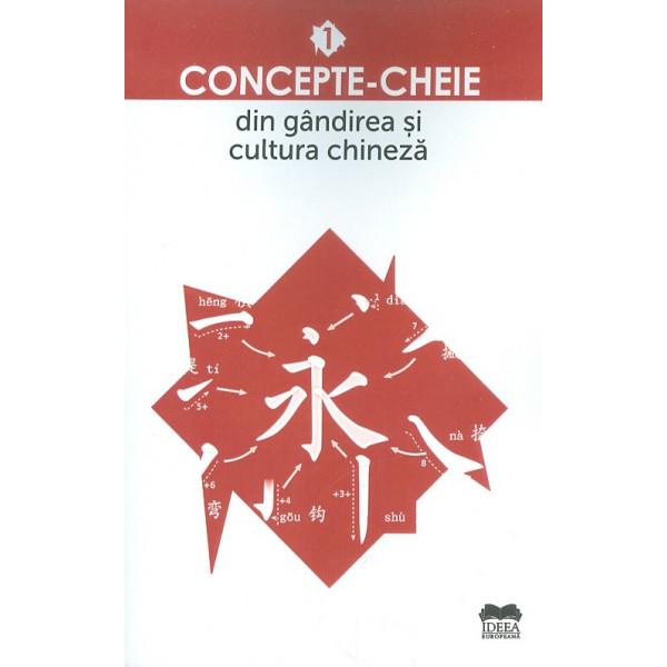 Concepte-Cheie din gandirea si cultura chineza 1