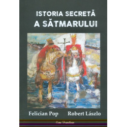 Istoria secreta a Satmarului