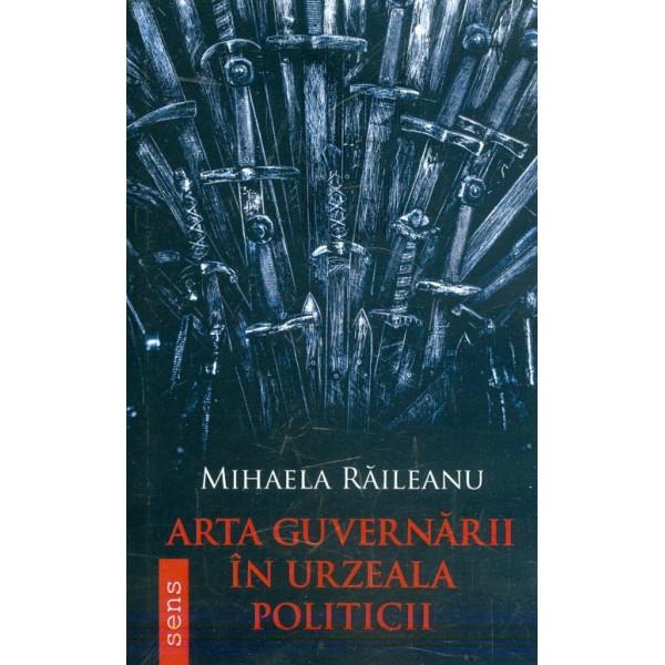 Arta guvernarii in urzeala politicii