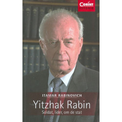 Yitzhak Rabin. Soldat,...