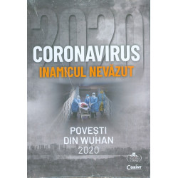 Coronavirusul inamicul nevazut