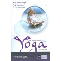 Cum functioneaza yoga. Yoga...