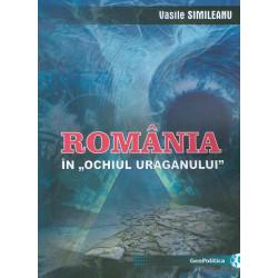 Romania in ochiul Uraganului