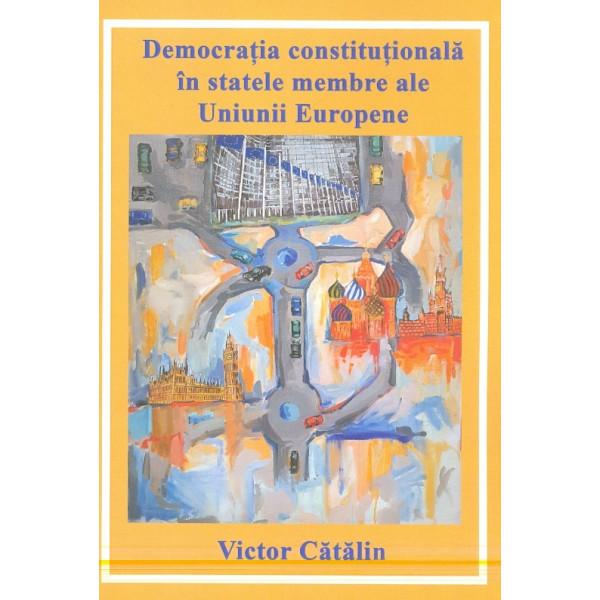 Democratia constitutionala in statele membre ale Uniunii Europene