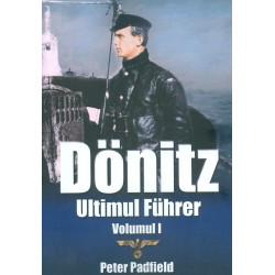 Donitz. Ultimul Fuhrer, vol. I