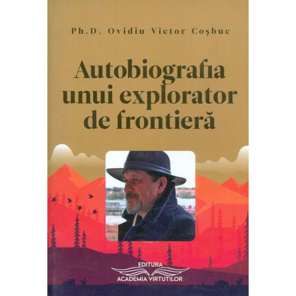 Autobiografia unui explorator de frontiera
