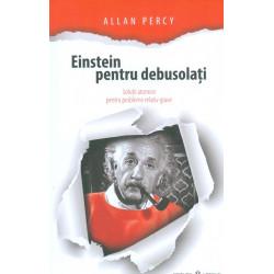 Einstein pentru debusolati....