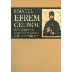 Sfantul Efrem cel Nou....
