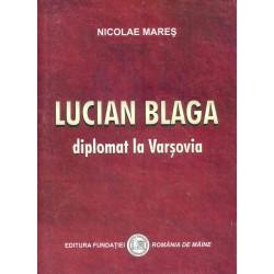 Lucian Blaga, diplomat la...