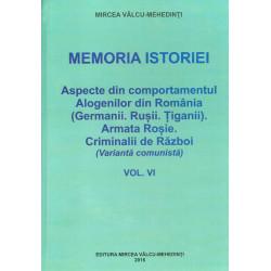 Memoria istoriei, vol. VI -...