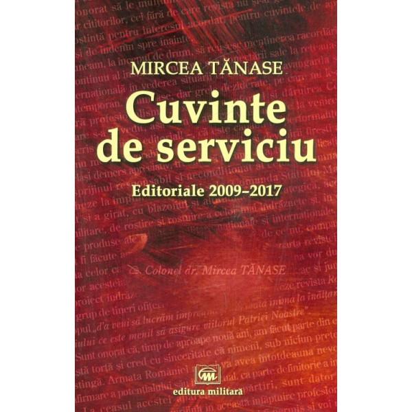 Cuvinte de serviciu. Editoriale 2009-2017