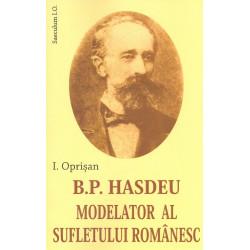 B.P. Hasdeu - Modelator al...