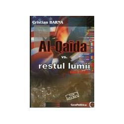 Al-Qaida vs. restul lumii:...