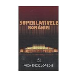 Superlativele Romaniei:...