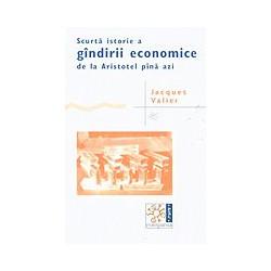 Scurta istorie a gandirii economice de la Aristotel pina azi