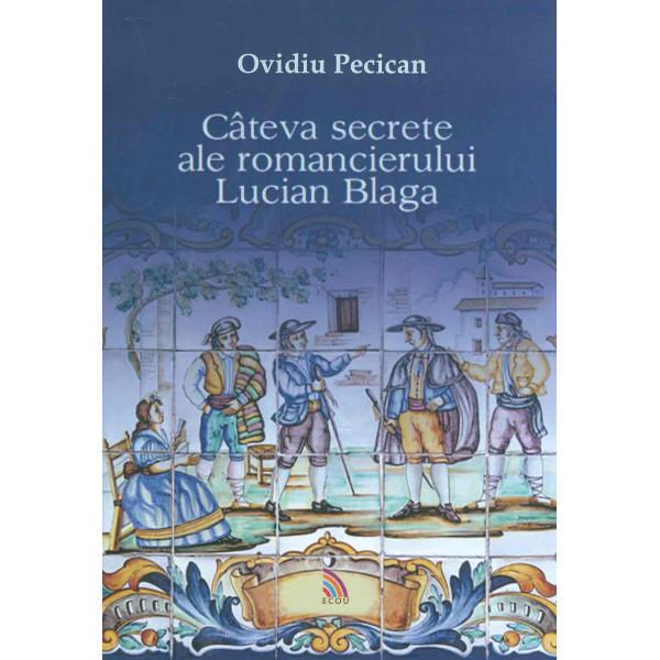 Cateva secrete ale romancierului Lucian Blaga