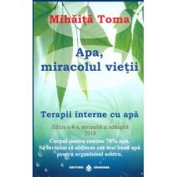 Apa, miracolul vietii. Terapii interne cu apa