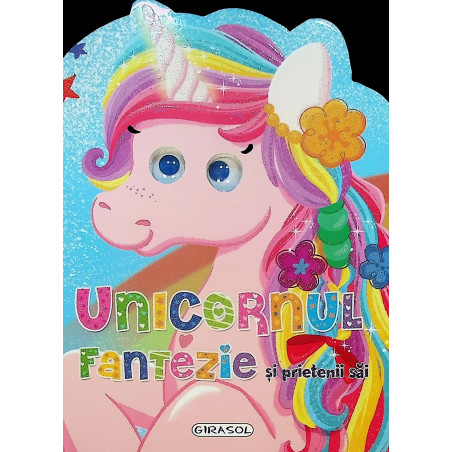 Unicornul Fantezie si...